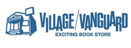 ヴィレッジヴァンガード VILLAGE/VANGUARD